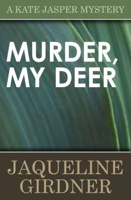 Murder My Deer