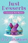Book Cover Image. Title: Just Desserts (Savannah Reid Series #1), Author: G. A. McKevett