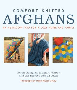 Comfort Knitted Afghans: An Heirloom Trio for a Cozy Home and Family