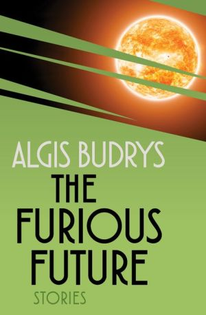 The Furious Future: Stories