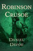 Book Cover Image. Title: Robinson Crusoe, Author: Daniel Defoe