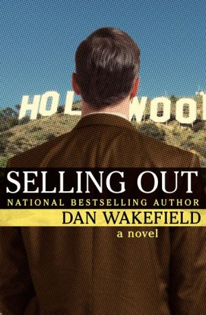 Selling Out: A Novel