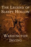 Book Cover Image. Title: The Legend of Sleepy Hollow, Author: Washington Irving