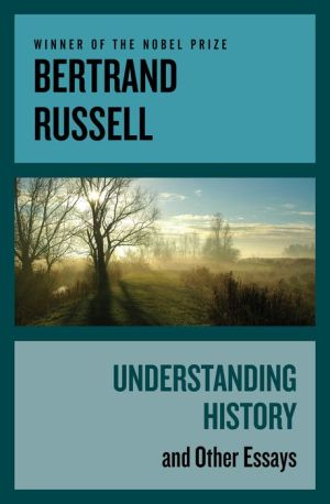 Understanding History: and Other Essays