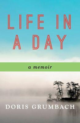 Life in a Day: A Memoir