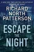 Book Cover Image. Title: Escape the Night, Author: Richard North Patterson