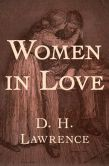 Book Cover Image. Title: Women in Love, Author: D. H. Lawrence
