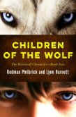 Book Cover Image. Title: Children of the Wolf, Author: Rodman Philbrick
