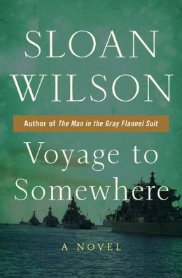 Voyage to Somewhere: A Novel
