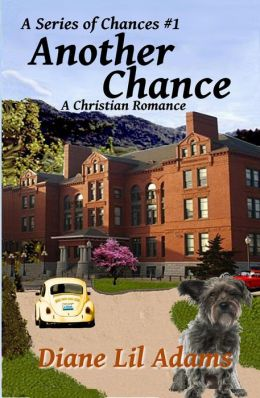 Another Chance - A Christian Romance (A Series of Chances, #1)