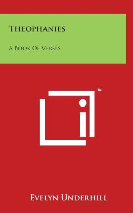Theophanies: A Book of Verses