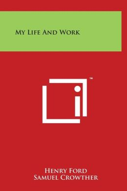 My Life And Work