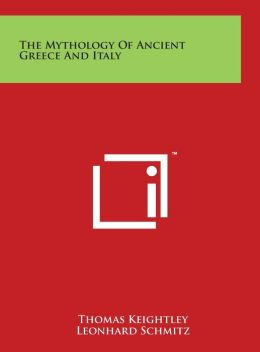The Mythology Of Ancient Greece And Italy