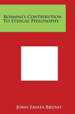 Rosmini's Contribution to Ethical Philosophy