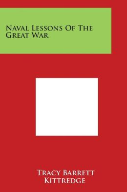 Naval Lessons of the Great War