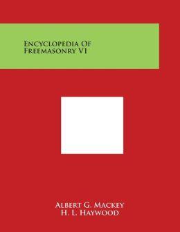 Encyclopedia Of Freemasonry V1