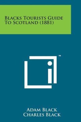Blacks Tourists Guide to Scotland (1881)
