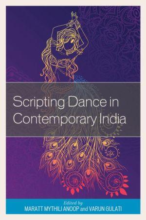 Scripting Dance in Contemporary India