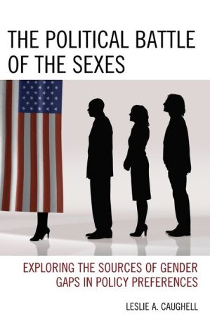 The Political Battle of the Sexes: Exploring the Sources of Gender Gaps in Policy Preferences