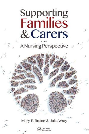 Supporting Families and Carers: A Nursing Perspective