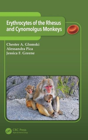 Erythrocytes of the Rhesus and Cynomolgus Monkeys