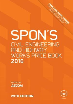 Spon's Civil Engineering and Highway Works Price Book 2016