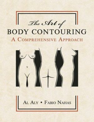The Art of Body Contouring: A Comprehensive Approach