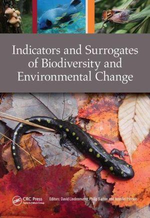 Indicators and Surrogates of Biodiversity and Environmental Change