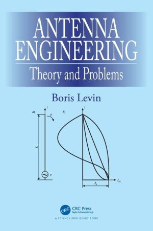 Antenna Theory and Problems in Antenna Engineering