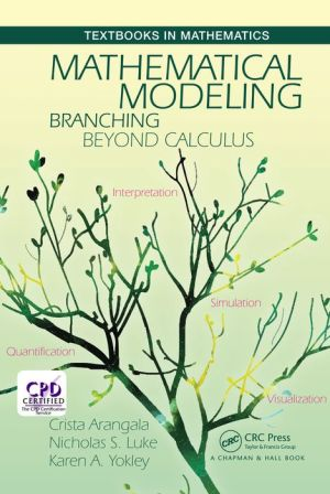 Mathematical Modeling: Branching Beyond Calculus