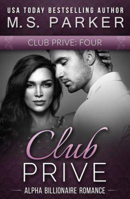 Club Prive Book 4 (Club Privé, #4)