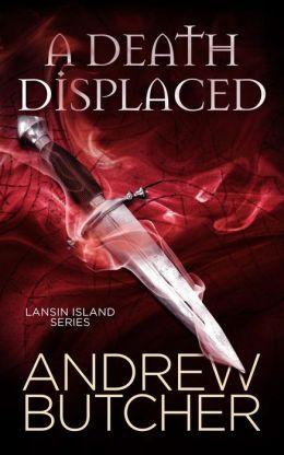 A Death Displaced (Lansin Island Series, #1)