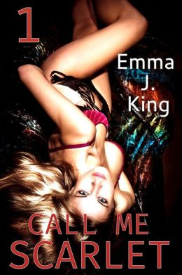 Call Me Scarlet (The Good Girls Series, #1)