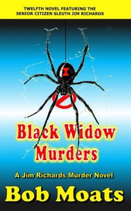 Black Widow Murders (Jim Richards Murder Novels, #12)