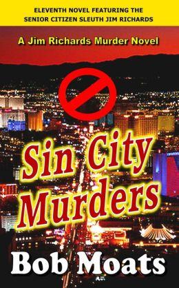 Sin City Murders (Jim Richards Murder Novels, #11)