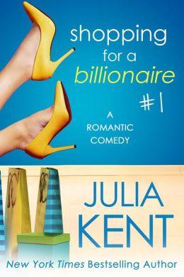 Shopping for a Billionaire 1 (Shopping series, #1)