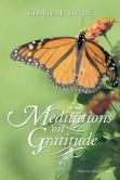 Book Cover Image. Title: Meditations on Gratitude, Author: Charles E. Taylor