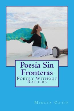 Poesia Sin Fronteras: Poetry Without Borders
