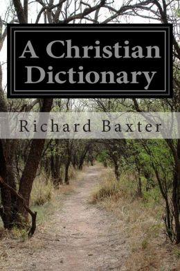A Christian Dictionary: Christian Politics
