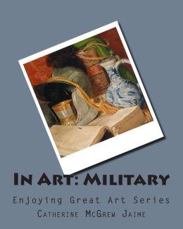 In Art: Military