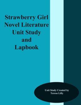 Strawberry Girl Novel Literature Unit Study and Lapbook