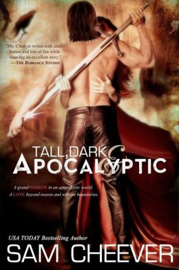 Tall, Dark & Apocalyptic