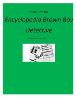 Novel Unit for Encyclopedia Brown Boy Detective