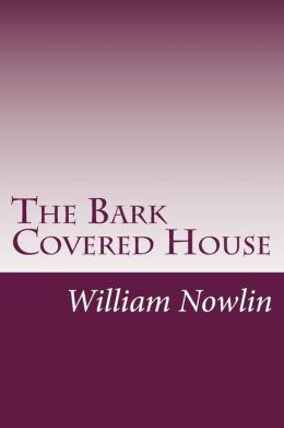 The Bark Covered House