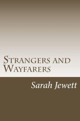 Strangers and Wayfarers
