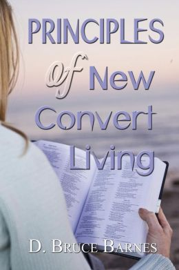 Principles of New Convert Living