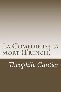 La Comedie de La Mort (French)