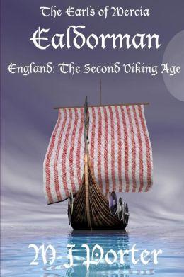 Ealdorman: The Earls of Mercia Book 1