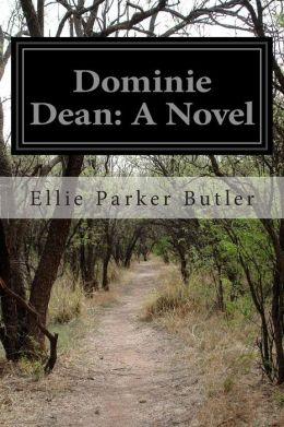 Dominie Dean: A Novel