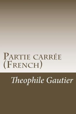Partie Carree (French)